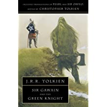 Sir Gawain and the Green Knight: With Pearl and Sir Orfeo (English Edition)