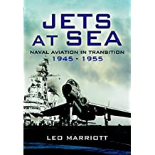 Jets at Sea: Naval Aviation in Transition, 1945–55 (English Edition)