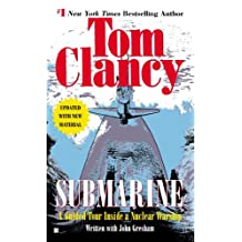 Submarine: A Guided Tour Inside a Nuclear Warship (Tom Clancy's Military Referenc Book 1) (English Edition)