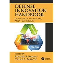 Defense Innovation Handbook: Guidelines, Strategies, and Techniques (Systems Innovation Book Series) (English Edition)