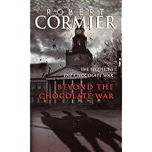 Beyond the Chocolate War (English Edition)