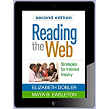 Reading the Web, Second Edition: Strategies for Internet Inquiry (English Edition)