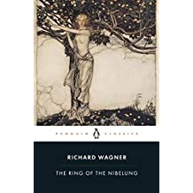 The Ring of the Nibelung (Penguin Clothbound Classics) (English Edition)