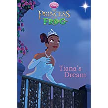 The Princess and the Frog: Tiana's Dream (Chapter Book) (English Edition)