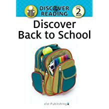Discover Back to School: Level 2 Reader (Discover Reading) (English Edition)