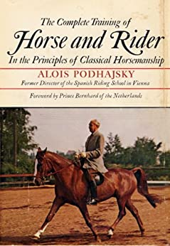 """The Complete Training of Horse and Rider (English Edition)"",作者:[Podhajsky, Alois]"