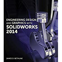 Engineering Design and Graphics with SolidWorks 2014 (English Edition)