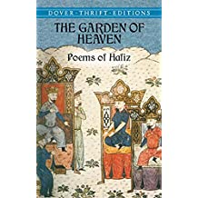 The Garden of Heaven: Poems of Hafiz (Dover Thrift Editions) (English Edition)