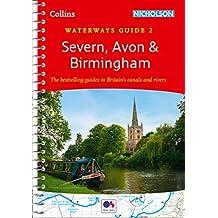 Severn, Avon & Birmingham: Waterways Guide 2 (Collins Nicholson Waterways Guides) (English Edition)