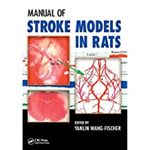 Manual of Stroke Models in Rats (English Edition)