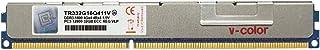 V-Color 32GB (1 x 32GB) 240-Pin DDR3 1600MHz (PC3-12800) VLP ECC 寄存器 DIMM 带散热器 1.5V CL11 4Rx4 四列服务器内存内存内存模块* (TR332G16Q411V)