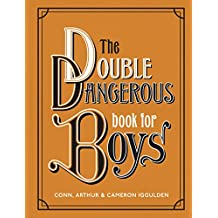 The Double Dangerous Book for Boys (English Edition)