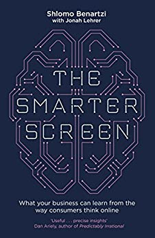 """The Smarter Screen: What Your Business Can Learn from the Way Consumers Think Online (English Edition)"",作者:[Benartzi, Shlomo, Lehrer, Jonah]"