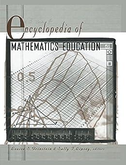 """Encyclopedia of Mathematics Education (English Edition)"",作者:[Grinstein, Louise, Lipsey, Sally I.]"