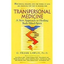Transpersonal Medicine (English Edition)