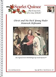 Scarlet Quince HOF003 Christ and the Rich Young Ruler by Heinrich Hofmann Counted Cross Stitch Chart, Regular Size Symbols