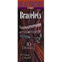 Beadwork Creates Bracelets: 30 Designs (English Edition)