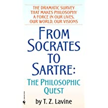 From Socrates to Sartre: The Philosophic Quest (English Edition)