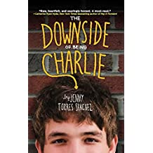 The Downside of Being Charlie (English Edition)