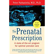 The Prenatal Prescription (English Edition)