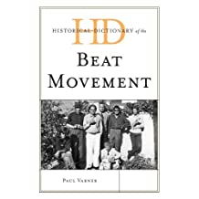 Historical Dictionary of the Beat Movement (Historical Dictionaries of Literature and the Arts) (English Edition)