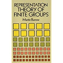 Representation Theory of Finite Groups (Dover Books on Mathematics) (English Edition)
