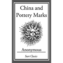 China and Pottery Marks (English Edition)