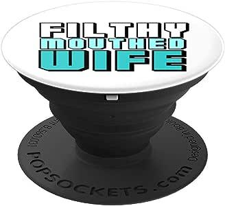 FILTHY MOUTHED WIFE 潮流标签PopSockets 手机和平板电脑手柄支架260027  黑色