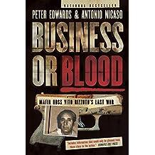 Business or Blood: Mafia Boss Vito Rizzuto's Last War (English Edition)