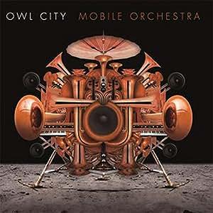 正版预售 猫头鹰之城:移动乐队 Owl City Mobile Orchestra CD