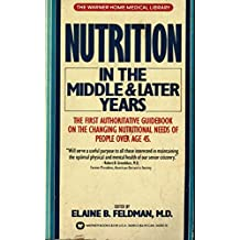 Nutrition in the Middle and Later Years (English Edition)