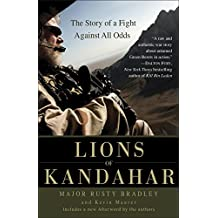 Lions of Kandahar: The Story of a Fight Against All Odds (English Edition)