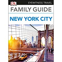 DK Eyewitness Family Guide New York City (Travel Guide) (English Edition)