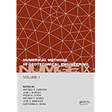 Numerical Methods in Geotechnical Engineering IX, Volume 1: Proceedings of the 9th European Conference on Numerical Methods in Geotechnical Engineering ... 2018, Porto, Portugal (English Edition)