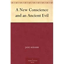 A New Conscience and an Ancient Evil (免费公版书) (English Edition)