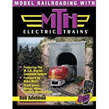 Model Railroading with M.T.H. Electric Trains (English Edition)