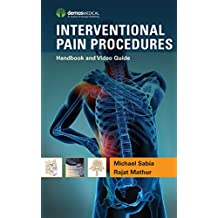 Interventional Pain Procedures: Handbook and Video Guide (English Edition)