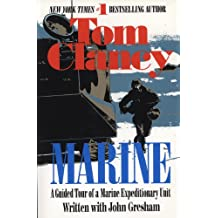 Marine: A Guided Tour of a Marine Expeditionary Unit (Tom Clancy's Military Referenc Book 4) (English Edition)