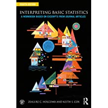 Interpreting Basic Statistics: A Workbook Based on Excerpts from Journal Articles (English Edition)
