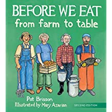 Before We Eat: From Farm to Table (2nd Edition) (English Edition)