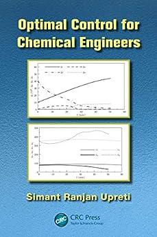 """Optimal Control for Chemical Engineers (English Edition)"",作者:[Upreti, Simant Ranjan]"