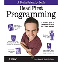 Head First Programming: A learner's guide to programming using the Python language (English Edition)