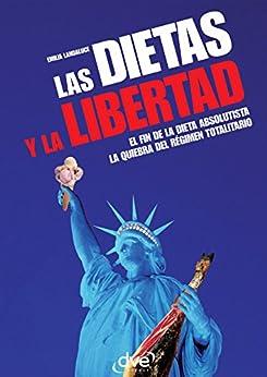 """""""Las dietas y la libertad (Spanish Edition)"""",作者:[Landaluce, Emilia]"""