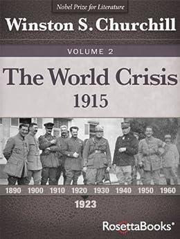 """The World Crisis, 1915 (Winston S. Churchill World Crisis Collection Book 2) (English Edition)"",作者:[Churchill, Winston S.]"