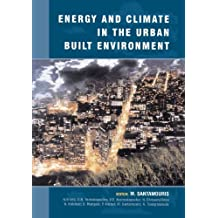 Energy and Climate in the Urban Built Environment (BEST (Buildings Energy and Solar Technology)) (English Edition)