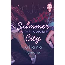 Summer in the Invisible City (English Edition)
