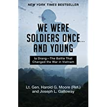 We Were Soldiers Once ... and Young: Ia Drang—The Battle That Changed the War in Vietnam (English Edition)