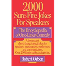 2,000 Sure-Fire Jokes for Speakers: The Encyclopedia of One-Liner Comedy (English Edition)