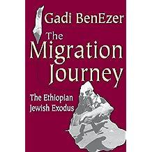 The Migration Journey: The Ethiopian Jewish Exodus (English Edition)