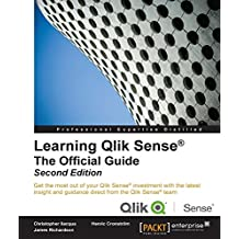 Learning Qlik Sense: The Official Guide - Second Edition (English Edition)
